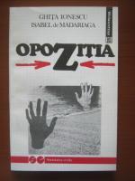 Anticariat: Ghita Ionescu - Opozitia