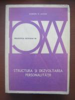 Anticariat: Gordon W. Allport - Structura si dezvoltarea personalitatii
