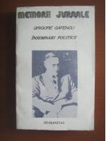 Anticariat: Grigore Gafencu - Insemnari politice