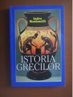 Anticariat: Indro Montanelli - Istoria Grecilor