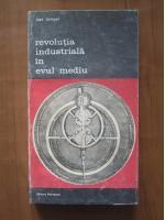 Anticariat: Jean Gimpel - Revolutia industriala in evul mediu