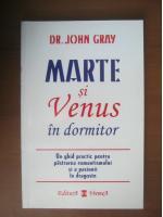 John Gray - Marte si Venus in dormitor