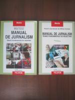 Mihai Coman - Manual de jurnalism. Tehnici fundamentale de redactare (2 volume)