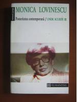 Anticariat: Monica Lovinescu - Unde scurte III. Posteritatea contemporana