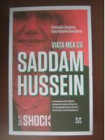 Parisoula Lampsos, Lena Katarina Swanberg - Viata mea cu Saddam Hussein (editura Pandora M, 2010)