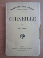 Anticariat: Pierre Corneille - Theatre (volumul 1, 1925)