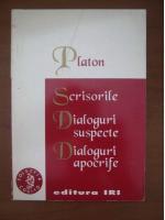 Anticariat: Platon - Scrisorile. Dialoguri suspecte. Dialoguri apocrife