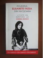 Povestea Elisabetei Rizea din Nucsoara. Marturia lui Cornel Dragoi