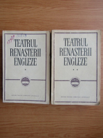 Anticariat: Teatrul renasterii engleze (2 volume)