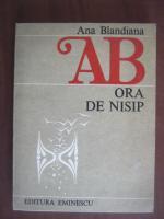Anticariat: Ana Blandiana - Ora de nisip