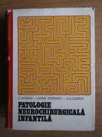 Anticariat: C. Arseni - Patologie neurochirurgicala infantila