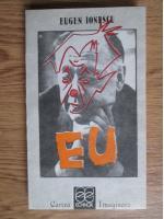 Anticariat: Eugen Ionescu - EU