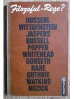 Anticariat: Filozoful rege? Filozofie, morala si viata publica (Husserl, Wittgenstein, Jaspers...)