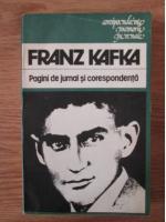 Anticariat: Franz Kafka - Pagini de jurnal si corespondenta