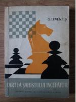 G. Levenfis - Cartea sahistului incepator