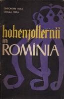 Anticariat: Gh. Tutui, Mircea Popa - Hohenzollernii in Romania