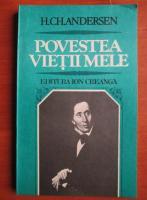 Anticariat: Hans Christian Andersen - Povestea vietii mele