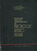Anticariat: I. Juvara - Probleme medico-chirurgicale de patologie hepato-biliara