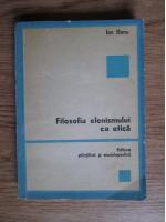Anticariat: Ion Banu - Filosofia elenismului ca etica