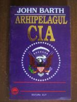 John Barth - Arhipelagul CIA