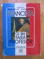 Anticariat: Liliana Pop - Franceza cu sau fara profesor