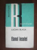 Anticariat: Lucian Blaga - Elanul insulei