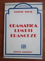 Marcel Saras - Gramatica limbii franceze