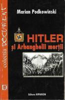 Anticariat: Marian Podkowinski - Hitler si arhanghelii mortii
