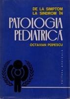 Octavian Popescu - De la simptom la sindrom in patologia pediatrica