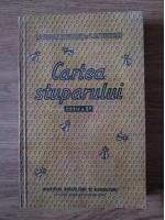T. Bogdan, V. Petrus si C. Antonescu - Cartea stuparului