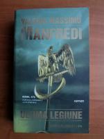 Valerio Massimo Manfredi - Ultima legiune
