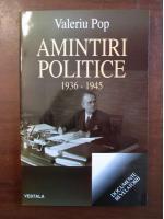 Valeriu Pop - Amintiri politice 1936-1945