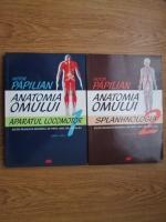 Anticariat: Victor Papilian - Anatomia omului (2 volume)