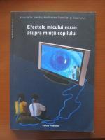 Anticariat: Virgiliu Gheorghe - Efectele micului ecran asupra mintii copilului