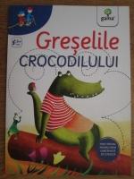 Anticariat: Barbara Pumhosel - Greselile crocodilului