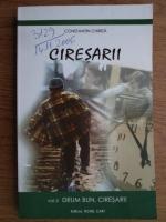 Constantin Chirita - Ciresarii. Drum bun, ciresarii! Volumul 5