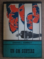Anticariat: Dashiell Hammett - Un om subtire