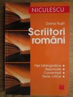 Doina Rusti - Scriitori romani. Fise bibliografice, rezumate, comentarii, texte critice