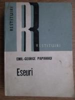 Anticariat: Emil George Papahagi - Eseuri