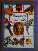 Emilie Beaumont - Descoperim animalele