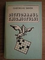 Anticariat: Gheorghe Sanda - Dictionarul enigmistului