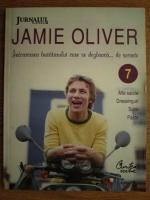 Jamie Oliver - Intoarcerea bucatarului care se dezbraca de secrete (volumul 7)