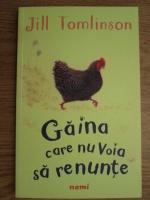 Jill Tomlinson - Gaina care nu voia sa renunte