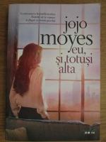 Anticariat: Jojo Moyes - Eu, si totusi alta