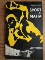 Anticariat: Lamberto Artioli - Sport si mafia
