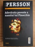 Anticariat: Leif G. W. Persson - Adevarata poveste a nasului lui Pinocchio