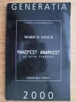 Marius Ianus - Manifest anarhist si alte fracturi