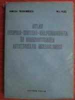 Mircea Teodorescu, M. I. Ples - Atlas cervico-histero-salpingografia in diagnosticarea afectiunilor ginecologice