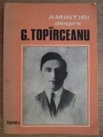 Anticariat: Silvia Popescu - Amintiri despre G. Topirceanu