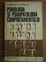 Anticariat: Tiberiu Vlad, Cristian Vlad - Psihologia si psihopatologia comportamentului